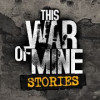 Постер This War of Mine: Stories - Father's Promise